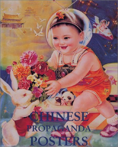 Chinese propoganda posters. From revolution to modernization.