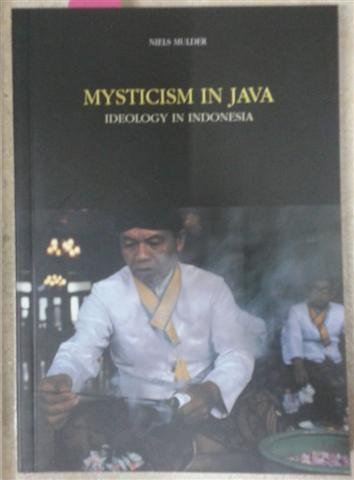9789054960478: Mysticism in Java: Ideology in Indonesia (Design Book)
