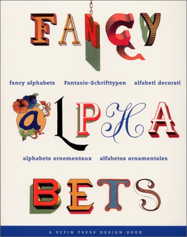 Fancy Alphabets (Pepin Design Books) (English, German,: Dorine van den