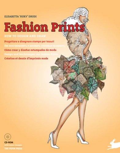 Fashion Prints: How to Design and Draw [With CDROM]