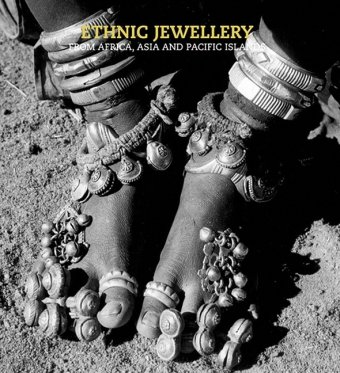 9789054961413: Ethnic Jewellery: From Africa, Asia and Pacific Islands