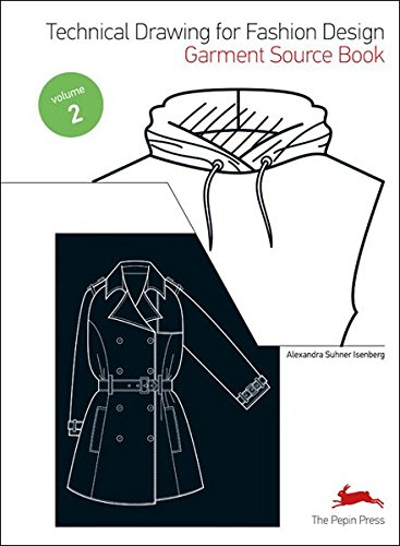 Technical Drawing for Fashion Design, Volume 2: Garment Source Book [With CDROM]