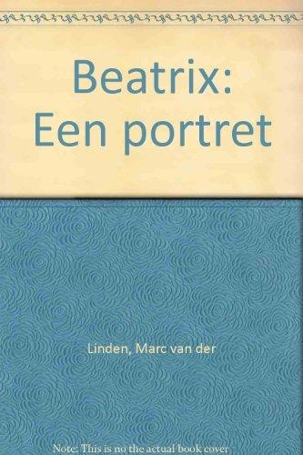 9789055011834: Beatrix: Een portret (Dutch Edition)