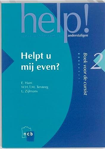 9789055171316: Helpt u mij even? (Help!: een cursus Nederlands voor anderstaligen)