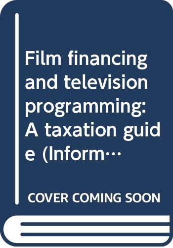 9789055220267: Film financing and television programming: A taxation guide