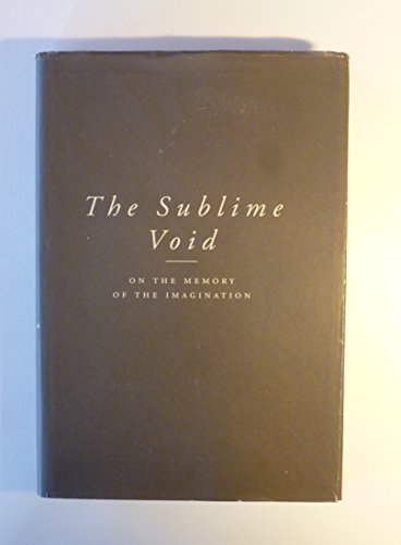 The Sublime Void: On the Memory of the Imagination: Cassiman, Bart, Greet Ramael, Frank Vande Veire...