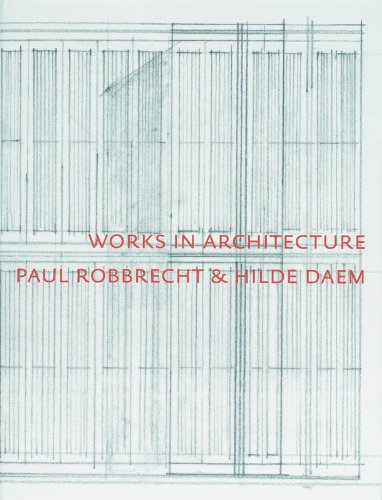 9789055440986: Paul Robbrecht: Works In Architecture (Architecture Monographs)