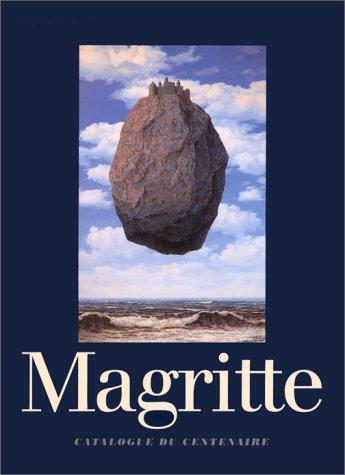 René Magritte 1898-1967.: Catalogo della Mostra: