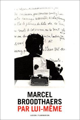 9789055441365: Marcel Broodthaers: Par Lui-Meme (French Edition)
