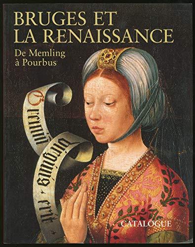 Bruges Et La Renaissance De Memling a Pourbus: Notices: Maximiliaan P. J. Martens