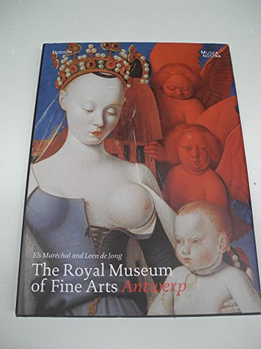 The Royal Museum of Fine Art, Antwerp (Dutch and English Edition)