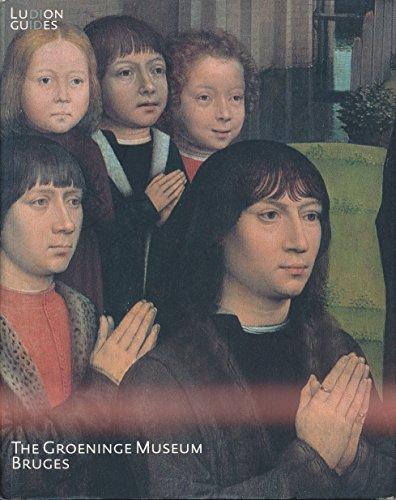 9789055442584: The Groeninge Museum, Bruges (Ludion guide)