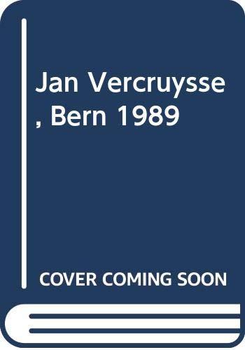 Jan Vercruysse - Kunsthalle Bern, 1989: Kunsthalle Bern, ;
