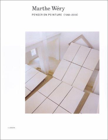 Marthe Wéry : Penser en peinture, 1968-2000: Collectif