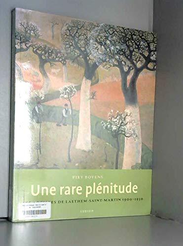Une rare plénitude. Les artistes de Laethem-Saint-Martin: Boyens Piet