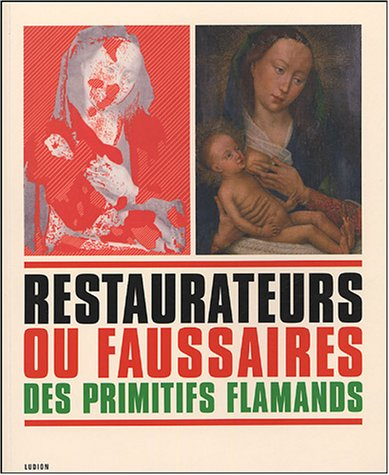 9789055445387: Restaurateurs et faussaires des primitifs flamands