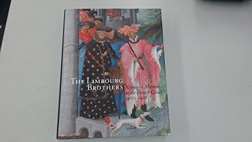 The Limbourg brothers: Nijmegen masters at the: DUCKERS, R. &
