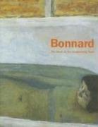 9789055446049: Pierre Bonnard: The Work of Art, Suspending Time