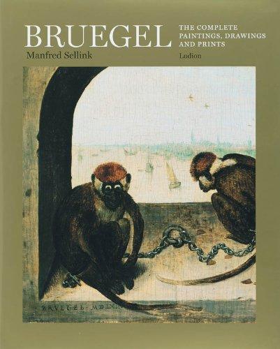 Bruegel. The Complete Paintings, Drawings and Prints. - Bruegel, Pieter - Manfred Sellink