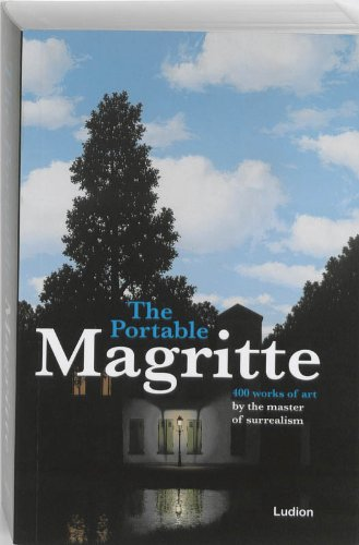 The portable Magritte 400 Works of Art: Hughes, Robert (Essay)