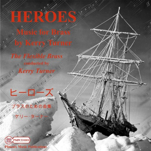 9789055520589: Heroes Music for Brass By Kerry Turner