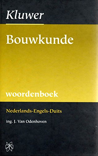 9789055760879: Woordenboek bouwkunde: Nederlands-Engels-Duits