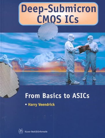 9789055761289: Deep-Submicron CMOS ICs - From Basics to ASICs