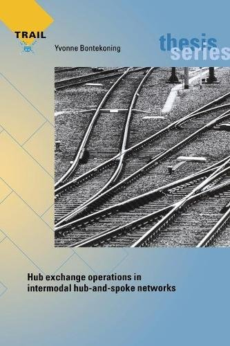 9789055840724: Hub exchange operations in intermodal hub-and-spoke networks (Trail Thesis)