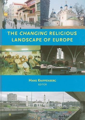 The changing religious landscapes of Europe - H. KNIPPENBERG
