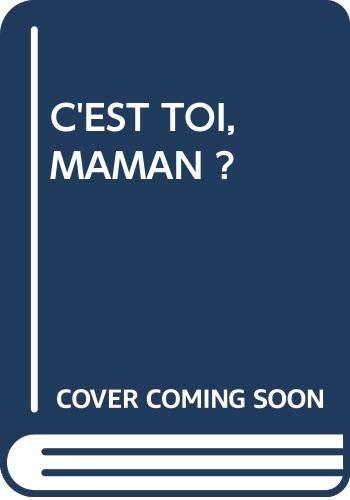 9789055932863: C'EST TOI, MAMAN ?