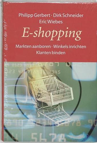 9789055941667: E-shopping: markten aanboren, winkels inrichten, klanten binden