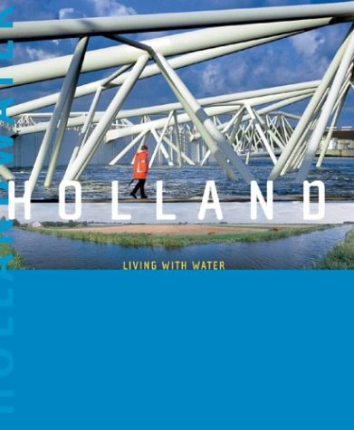 Holland: Living with Water: de Vos, Art