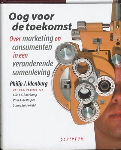Oog voor de toekomst: Over marketing en: Idenburg, P.J.