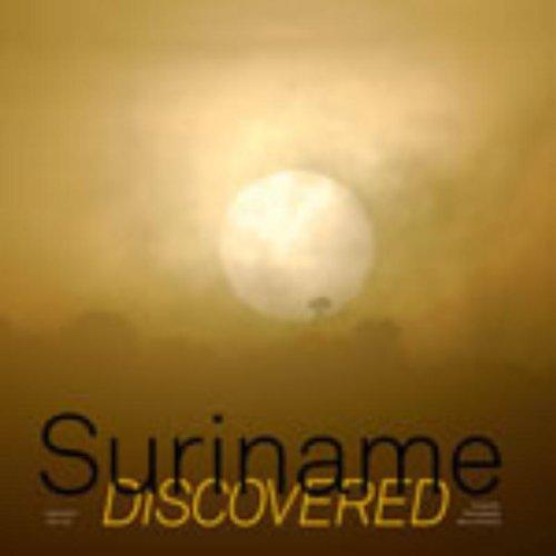 Suriname Discovered: Nood, Marco de