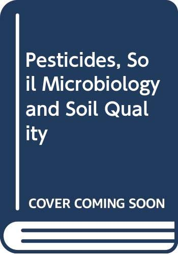 9789056070045: Pesticides, Soil Microbiology and Soil Quality