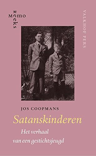 9789056254117: Satanskinderen? / druk 1: het verhaal van een gestichtsjeugd (MemoReeks (39))
