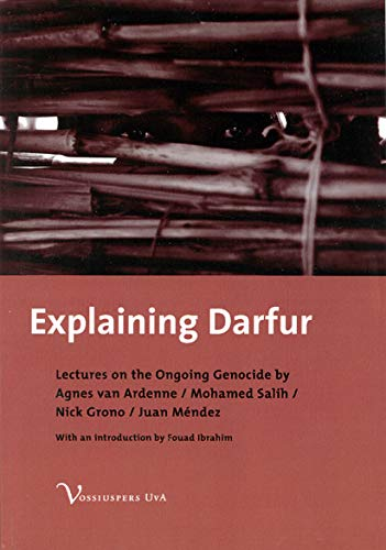 9789056294250: Explaining Darfur: Lectures on the Ongoing Genocide