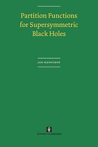Partition Functions for Supersymmetric Black Holes: Jan Manschot