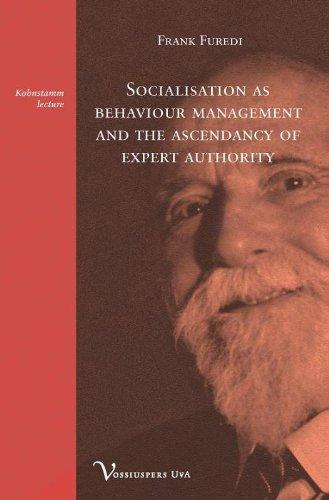 9789056295707: Socialisation as behaviour management and the ascendancy of expert authority (Vor Kohnstammlezing)