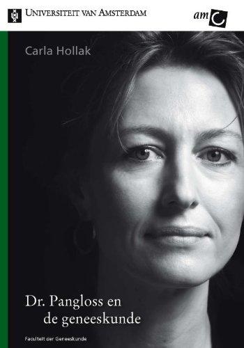 Dr. Pangloss En De Geneeskunde.: Hollak, Carla
