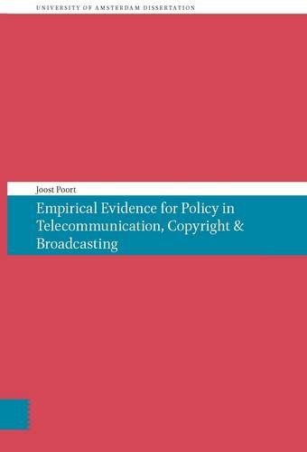 9789056297602: Empirical Evidence for Policy in Telecommunication, Copyright & Broadcasting