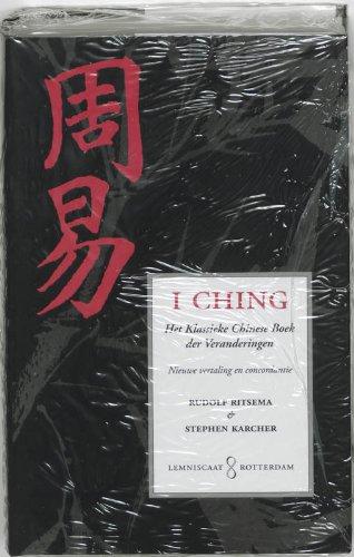 9789056370015: I Ching: het klassieke Chinese Boek der Veranderingen; nieuwe vertaling uit het Chinees met inleiding en concordantie