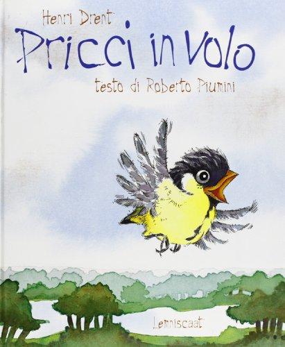 9789056372064: Pricci in volo (Libri illustrati)