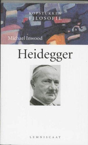 Heidegger. [Kopstukken filosofie].: Inwood, Michael.