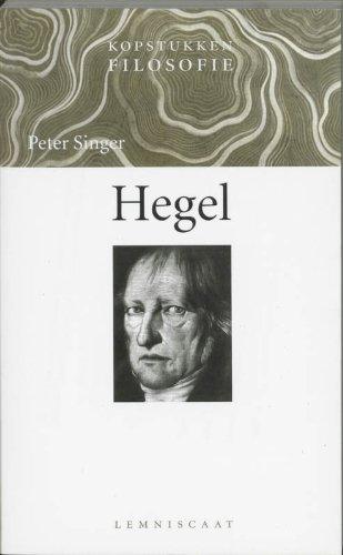 Kopstukken Filosofie: Hegel - Singer, Peter