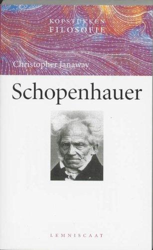 Schopenhauer. Kopstukken filosofie. isbn 9789056372842 - JANAWAY, CHRISTOPHER .
