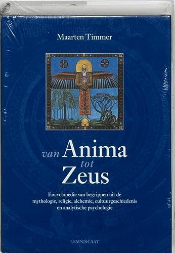 9789056373528: Van Anima tot Zeus: encyclopedie van begrippen uit de mythologie, religie, alchemie, cultuurgeschiedenis en jungiaanse psychologie