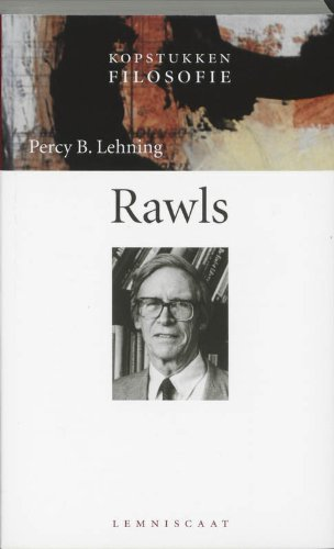 Rawls. [Kopstukken filosofie].: Lehning, Percy B.