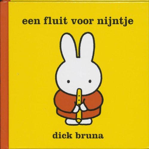 9789056473877: Een fluit voor Nijntje / druk 1