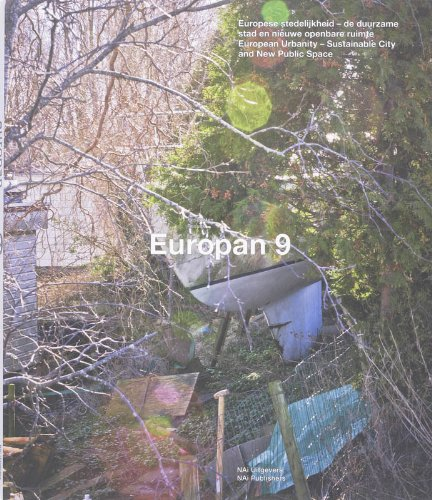 9789056620066: Europan 9: European Urbanity: Sustainable City and New Public Space
